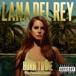 Lana Del Rey - Born To Die - Paradise Edition