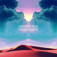 Strange Talk - Falling in Love